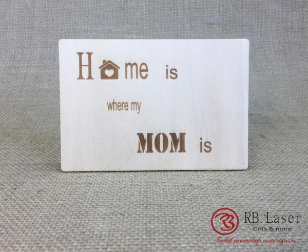 Postkaart Home is where mom is
